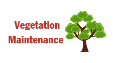 "This is an icon that says, ""Vegetation Maintenance"" and has a drawing of a tree. It is used on the site as a click through hotlink button to take you to the Vegetation maintenance page of the website."